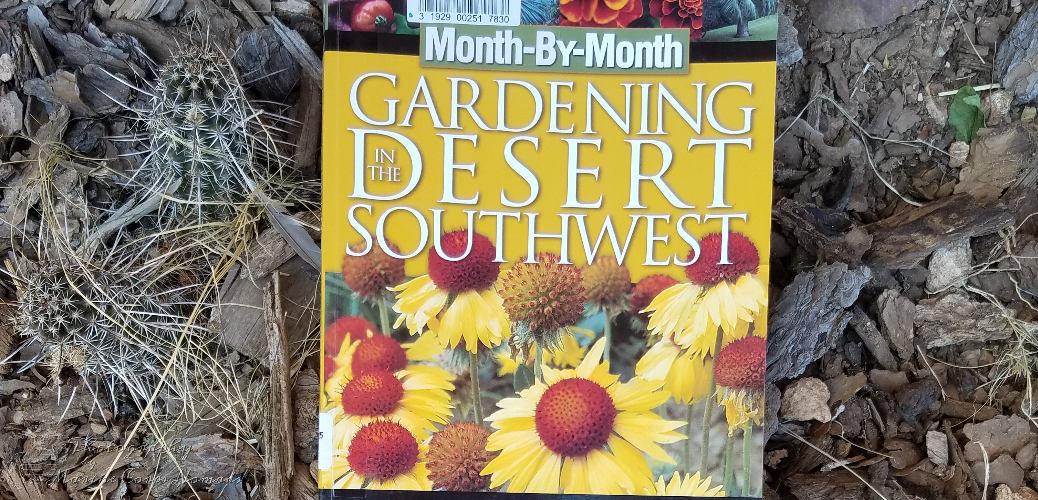 Gardening In The Desert Southwest